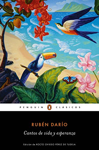 Cantos de vida y esperanza (Los mejores clásicos) por Rubén Darío