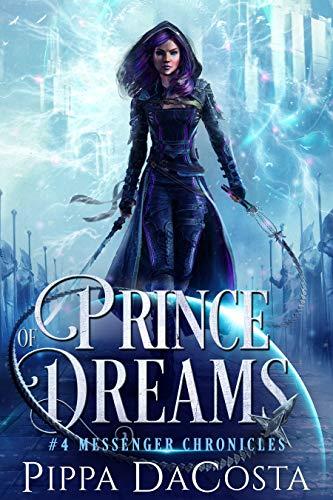 Prince of Dreams (Messenger Chronicles Book 4) (English Edition)