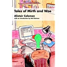 Tales of Mirth and Woe