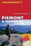 Piemont & Aostatal. Reisehandbuch: Wander- und Regionenführer