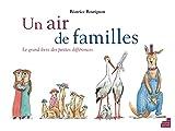 Un air de familles : Le grand livre des petits différences