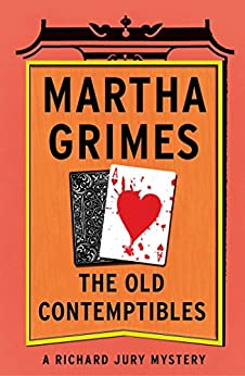 The Old Contemptibles (Richard Jury Mysteries Book 11) (English Edition)
