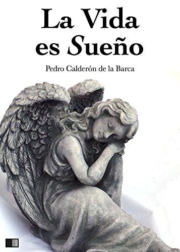 La Vida es Sueño por Pedro Calderón de la Barca
