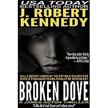 Broken Dove (A James Acton Thriller, Book #3) (James Acton Thrillers)