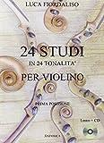 24 studi in 24 tonalità per violino. Con CD Audio
