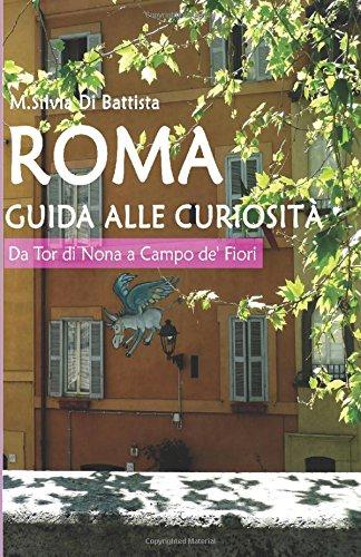 Roma: guida alle curiosità - n.6 Da Tor di Nona a Campo de' Fiori