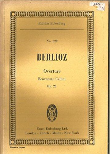 Benvenuto Cellini Opus 23 - Overture to the Opera
