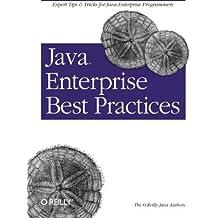 Java Enterprise Best Practices by Robert Eckstein (2002-12-30)