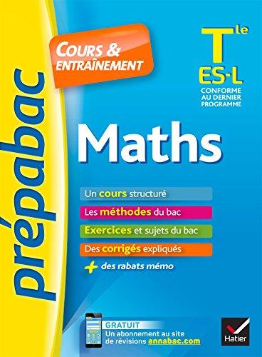 Prepabac Cours et entrainement: Tle - Maths - ES & L (Obligatoire & specia
