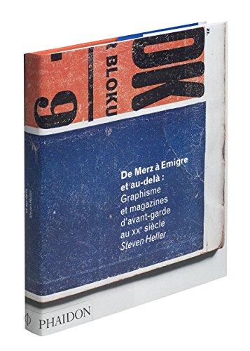 De Merz à Emigre (Ancien prix éditeur : 75 euros) par Steven Heller