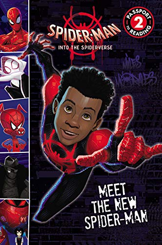 Spider-Man: Into the Spider-Verse: Meet the New Spider-Man: 1 (Spider-Man: Into the Spider-Verse: Passport to Reading)