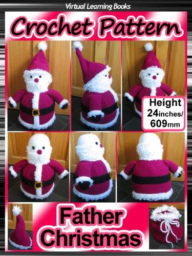 Christmas Crochet Pattern Father Amigurumi Ebook