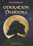 Operation Pandora - Heinz Eigenbrodt