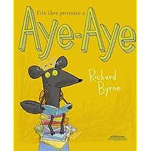 Este Libro Pertenece A Aye-Aye (Infantil) de Richard B (9 may 2011) Tapa dura