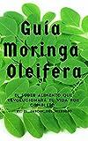 GUÍA MORINGA OLEIFERA