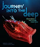Journey into the Deep: Discovering New Ocean Creatures (Nonfiction - Grades 4-8)