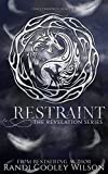 Restraint (The Revelation Series Book 2) (English Edition)