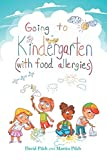 Going to Kindergarten (with food allergies) (Going to Books, Band 1)