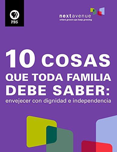10-cosas-que-toda-familia-debe-saber-envejecer-con-dignidad-e-independencia