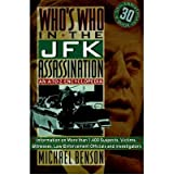 [(Who's Who in the Jfk Assassination)] [Author: Michael Benson] published on (November, 1993)