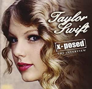 taylor swift xposed by taylor swift amazoncouk music