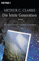 Die letzte Generation: Roman