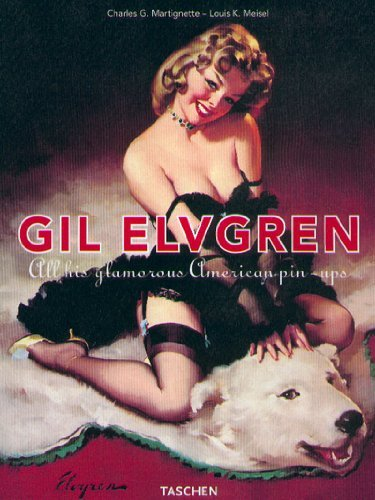 Gil Elvgren: All His Glamorous American Pin-Ups (Jumbo) by Louis K Meisel (1999-10-01)