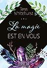 La magie est en vous par Whitehurst