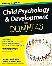 Child Psychology and Development For Dummies by Laura L. Smith (2011-03-01)