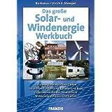 Das große Solar- und Windenergie Werkbuch