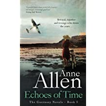 Echoes of Time: Volume 5 (The Guernsey Novels)