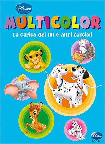 La carica dei 101 e altri cuccioli. Multicolor