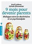 9 MOIS POUR DEVENIR PARENTS - Marabout - 30/04/2014