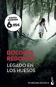 Legado en los huesos: Trilogía del Baztán 2 par Dolores Redondo