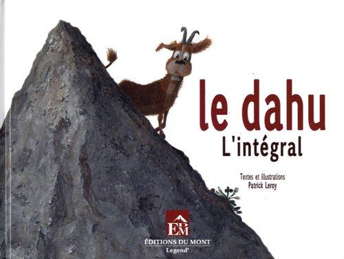 LE DAHU, L'INTEGRALE par LEROY