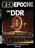 Geo Epoche, Nr. 64: Die DDR Alltag im Arbeiter-und-Bauern-Staat: 1949 - 1990 -