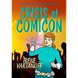 Crisis at Comicon (Temporary Superheroine Book 2) (English Edition)