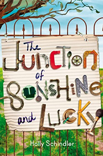 The Junction of Sunshine and Lucky por Holly Schindler