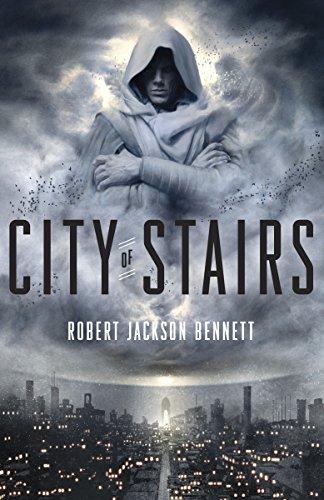 City of Stairs (Divine Cities) por Robert Jackson Bennett