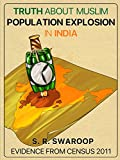#4: Truth About Muslim Population Explosion in India: Evidence From Census 2011