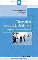 Prescription des activités physiques : en prévention et en thérapeutique
