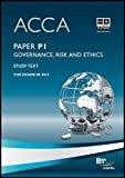 ACCA - P1 Governance, Risk and Ethics: Study Text by BPP Learning Media Ltd (2011) Paperback