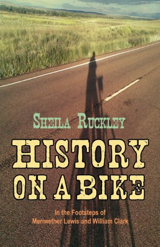 History on a Bike por Sheila Ruckley