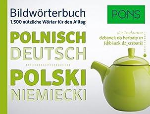 PONS Bildwörterbuch Polnisch: Die wichtigsten Begriffe und Redewendungen in topaktuellen Bildern für den Alltag