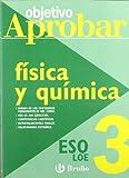 Objetivo aprobar LOE: Física y Química 3 ESO (Castellano - Material Complementario - Objetivo Aprobar Loe)