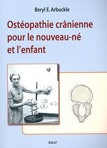 Ostéopathie crânienne pour le nouveau-né et l'enfant