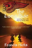Best Books About Writings - The Long Ride: Learning About Life From An Review