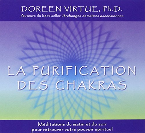 Purification des chakras (1CD audio) par Doreen Virtue