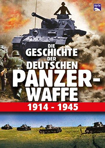 Die Geschichte der deutschen Panzerwaffe 1914-1945 -