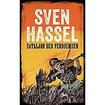 Bataljon der Verdoemden: Nederlandse editie  (Sven Hassel Serie over de Tweede Wereldoorlog)